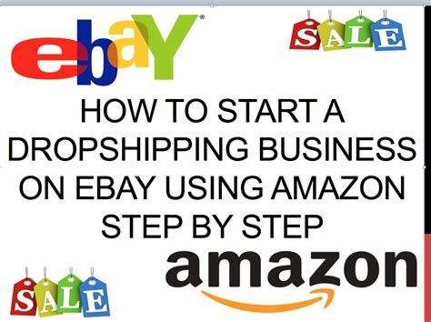 How To Start A Dropshipping Business On Ebay Using Amazon
