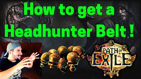 How to get a Headhunter Belt on POE (ALL the ways !) - YouTube
