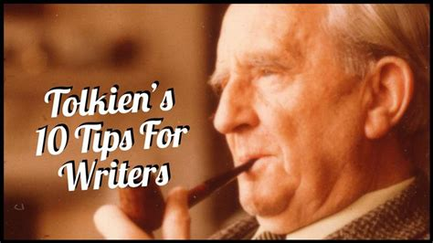 Tolkien's 10 Tips For Writers | Writers Write