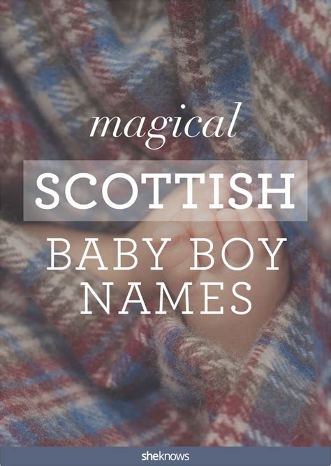 These boy names from Scotland will make you want to stock