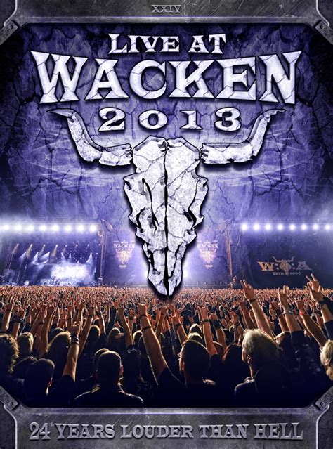 Live at Wacken 2013 - To be released on July 28th, 2014